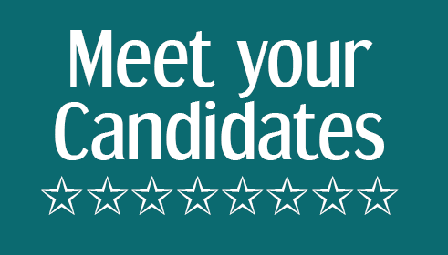 Come and hear what the candidates have to say